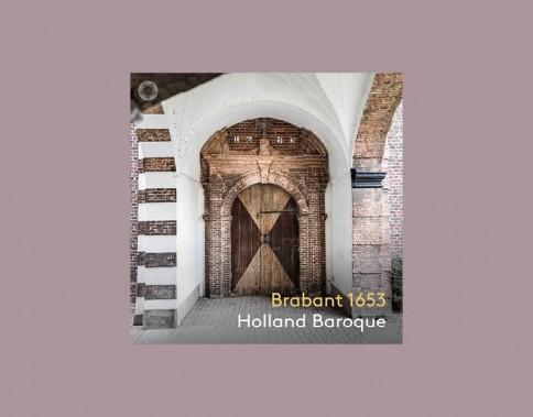 Holland Baroque -  'Brabant 1653'